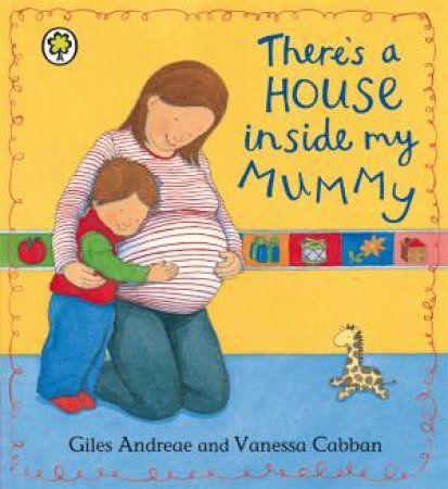 There's a House Inside My Mummy by Giles Andreae