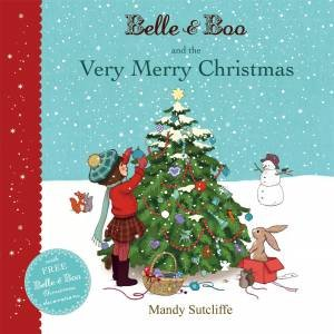 Belle And Boo And The Very Merry Christmas by Mandy Sutcliffe