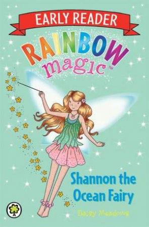 Rainbow Magic: Early Reader 06: Shannon the Ocean Fairy