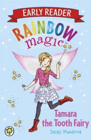 Rainbow Magic: Early Reader: Tamara the Tooth Fairy