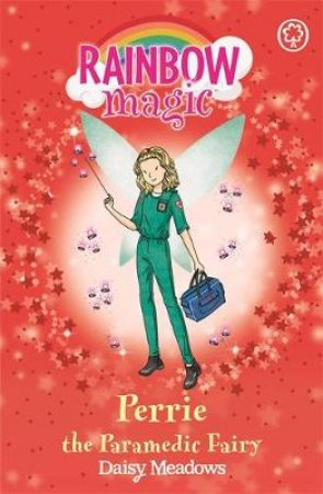 The Helping Fairies: Perrie the Paramedic Fairy
