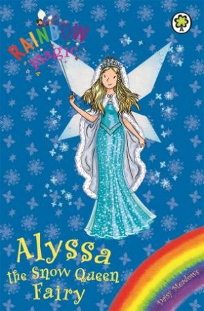 Rainbow Magic: Alyssa The Snow Queen Fairy