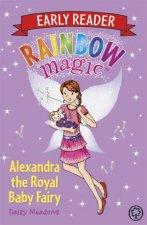 Rainbow Magic Early Reader Alexandra the Royal Baby Fairy
