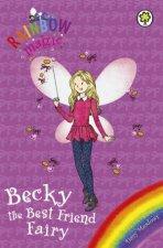 Rainbow Magic Becky The Best Friend Fairy