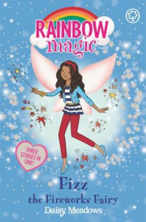 Rainbow Magic: Fizz The Fireworks Fairy
