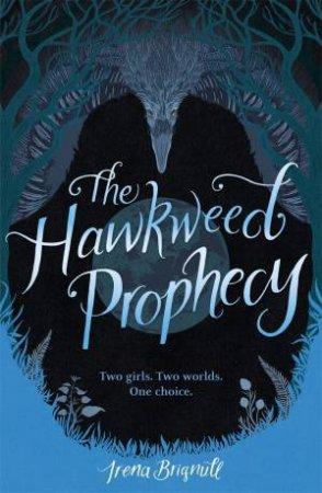 Hawkweed Prophecy 01