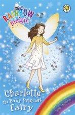 Rainbow Magic Charlotte The Baby Princess Fairy