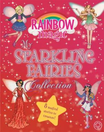Rainbow Magic: My Sparkling Fairies Collection