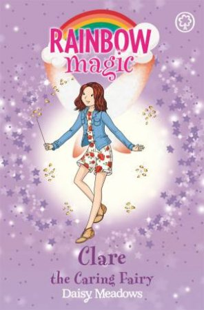 Clare The Caring Fairy by Daisy Meadows