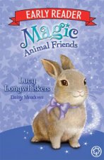 Magic Animal Friends Early Reader Lucy Longwhiskers