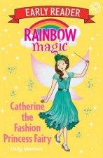 Rainbow Magic Early Reader Catherine The Fashion Princess Fairy