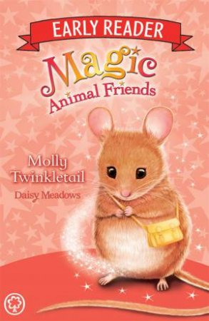 Magic Animal Friends Early Reader: Molly Twinkletail