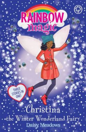 Rainbow Magic: Christina The Winter Wonderland Fairy