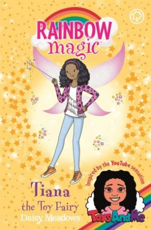 Rainbow Magic: Tiana The Toy Fairy