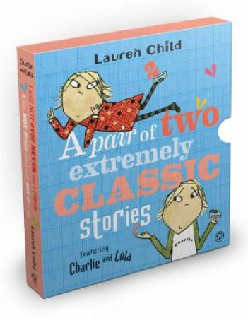 Charlie And Lola: Classic Gift Slipcase