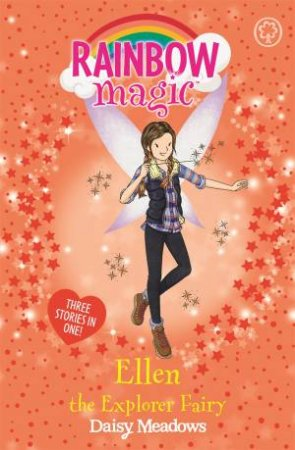 Rainbow Magic: Ellen The Explorer Fairy