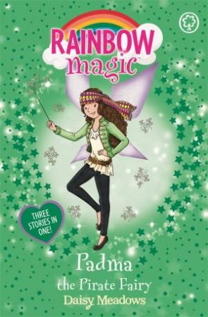 Rainbow Magic: Padma The Pirate Fairy