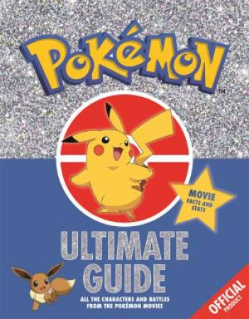 The Official Pokemon Ultimate Guide by Various