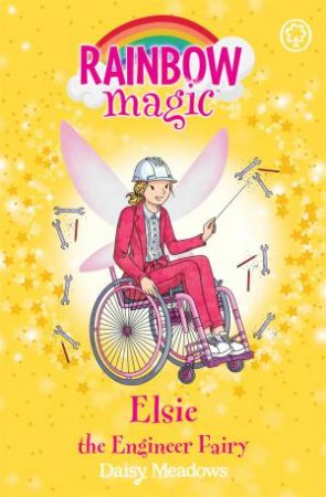 Rainbow Magic: Elsie The Engineer Fairy