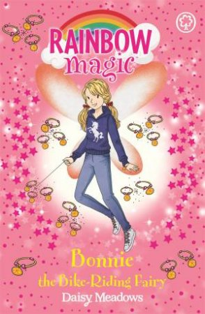 Rainbow Magic: Bonnie The Bike-Riding Fairy