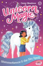 Unicorn Magic Shimmerbreeze And The Sky Spell