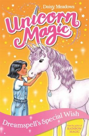 Unicorn Magic: Dreamspell's Special Wish