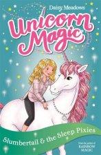 Unicorn Magic Slumbertail And The Sleep Pixies