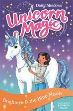 Unicorn Magic Brighteye And The Blue Moon