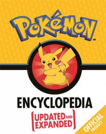The Official Pokemon Encyclopedia (Updated & Expanded)