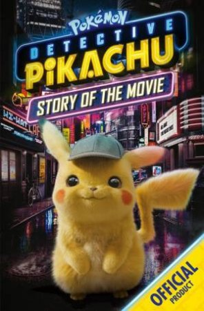 Detective Pikachu: Story Of The Movie