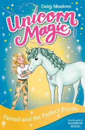 Unicorn Magic: Fairtail And The Perfect Puzzle by Daisy Meadows