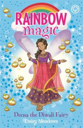 Rainbow Magic: Deena The Diwali Fairy