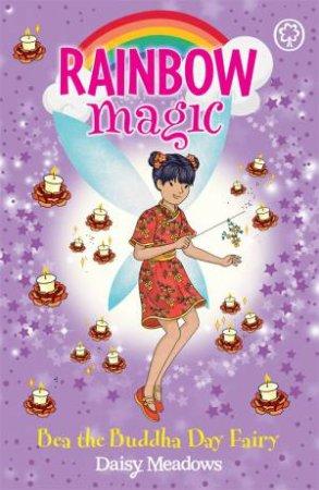 Rainbow Magic: Bea The Buddha Day Fairy by Daisy Meadows