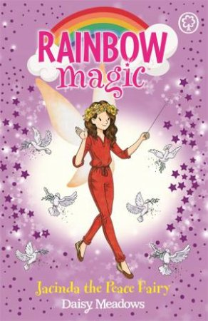 Rainbow Magic: Jacinda The Peace Fairy