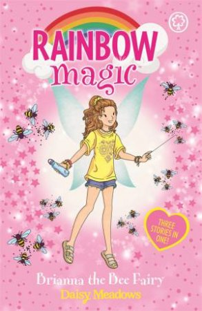 Rainbow Magic: Brianna the Bee Fairy