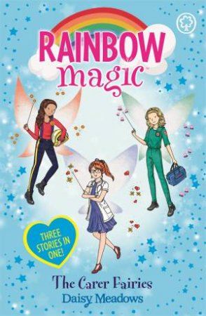 Rainbow Magic: The Carer Fairies