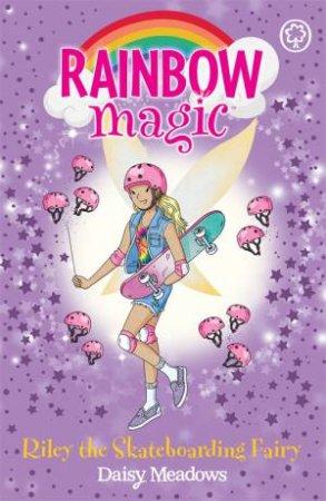 Rainbow Magic: Riley the Skateboarding Fairy