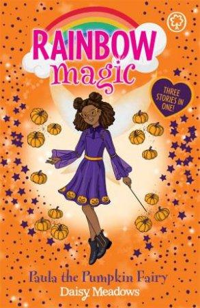 Rainbow Magic: Paula The Pumpkin Fairy
