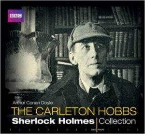 Carleton Hobbs Sherlock Holmes Collection 6/360