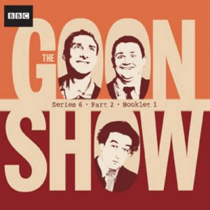 The Goon Show Compendium Volume 4 7/420 by Spike Milligan & Eric Sykes