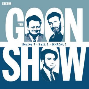 The Goon Show Compendium Volume 5 7/420 by Spike Milligan & Eric Sykes