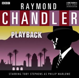 Classic Chandler: Playback 1/90 by Raymond Chandler