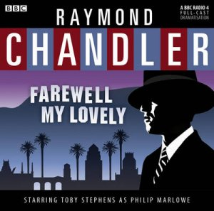 Classic Chandler: Farewell My Lovely 2/120 by Raymond Chandler