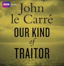 Our Kind of Traitor Unabridged 10720