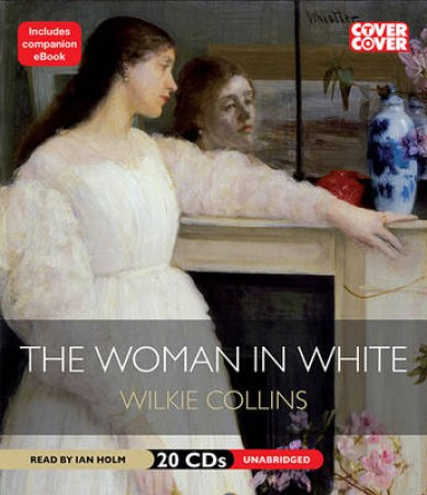 Woman in White Unabridged 20/1497 by Wilkie Collins