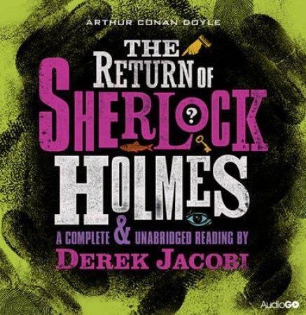 The Return of Sherlock Holmes Unabridged 10/730 by Arthur Conan Doyle