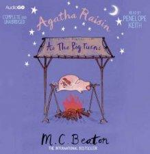Agatha Raisin As The Pig Turns Unabridged 6360