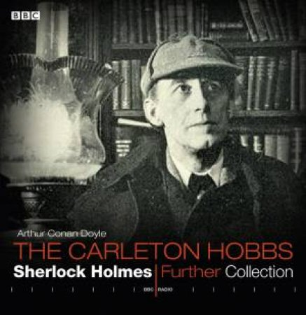 Carleton Hobbs Sherlock Holmes Further Collection 6/360