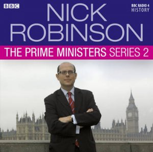 Nick Robinson's Prime Ministers Series 2 2/120 by Nick Robinson