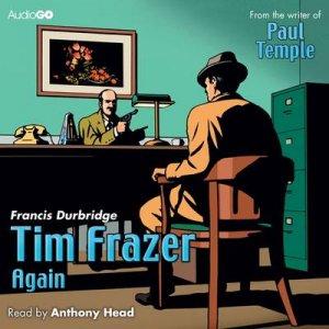 Tim Frazer Again by Francis Durbridge